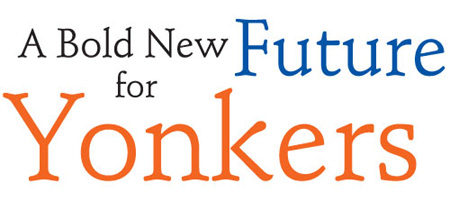 A Bold New Future for Yonkers, NY